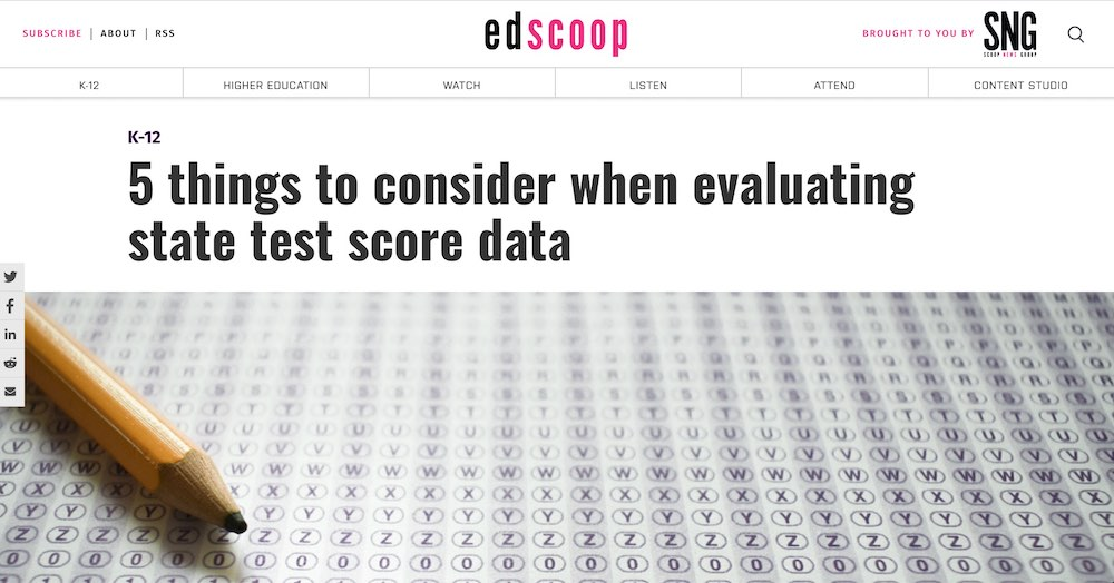 EdScoop: 5 Things to Consider When Evaluating State Test Score Data