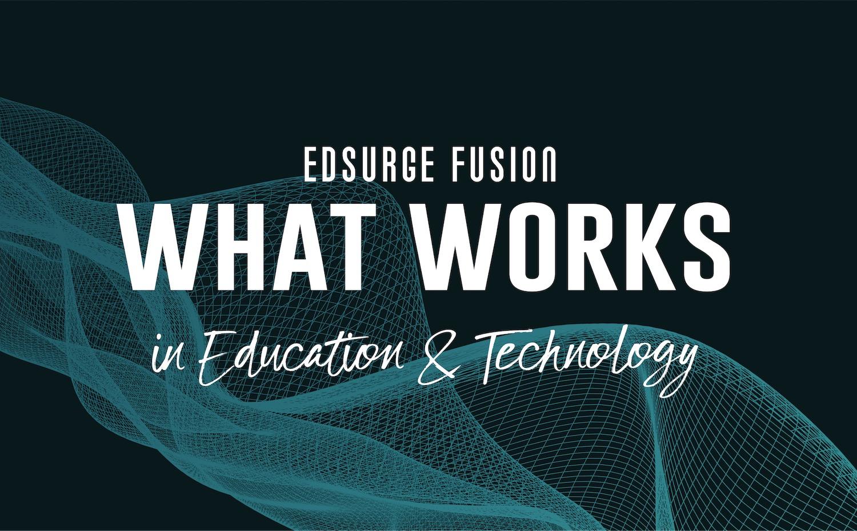 Join Us At EdSurge Fusion in Burlingame Next Week!